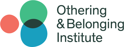 Othering & Belonging Institute Residency